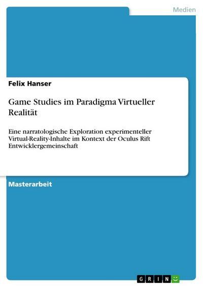 Game Studies im Paradigma Virtueller Realität