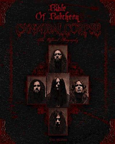 Bible Of Butchery: Cannibal Corpse