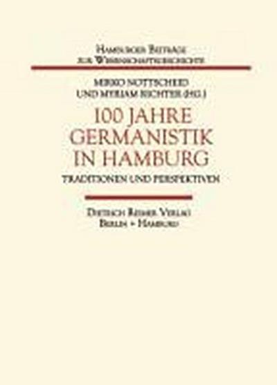 100 Jahre Germanistik in Hamburg