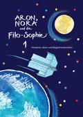 Aron, Nora und die Filo-Sophie 1, Kommentar: Weiterdenkgeschichten für die Unterstufe
