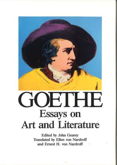 Collected Works: Volume 3. Essays on Art and Literature (Goethe's Collected Works)