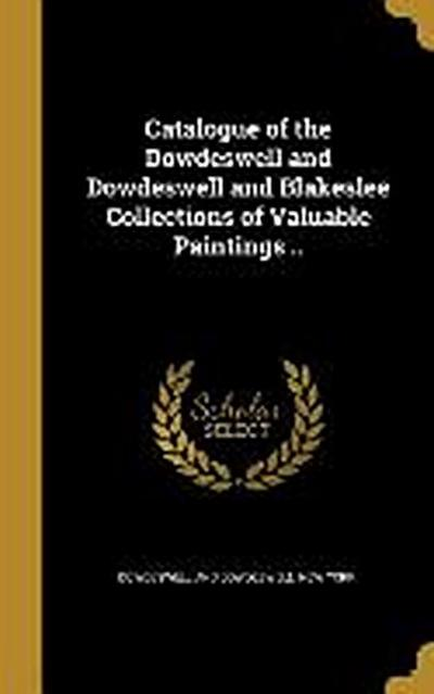 CATALOGUE OF THE DOWDESWELL &
