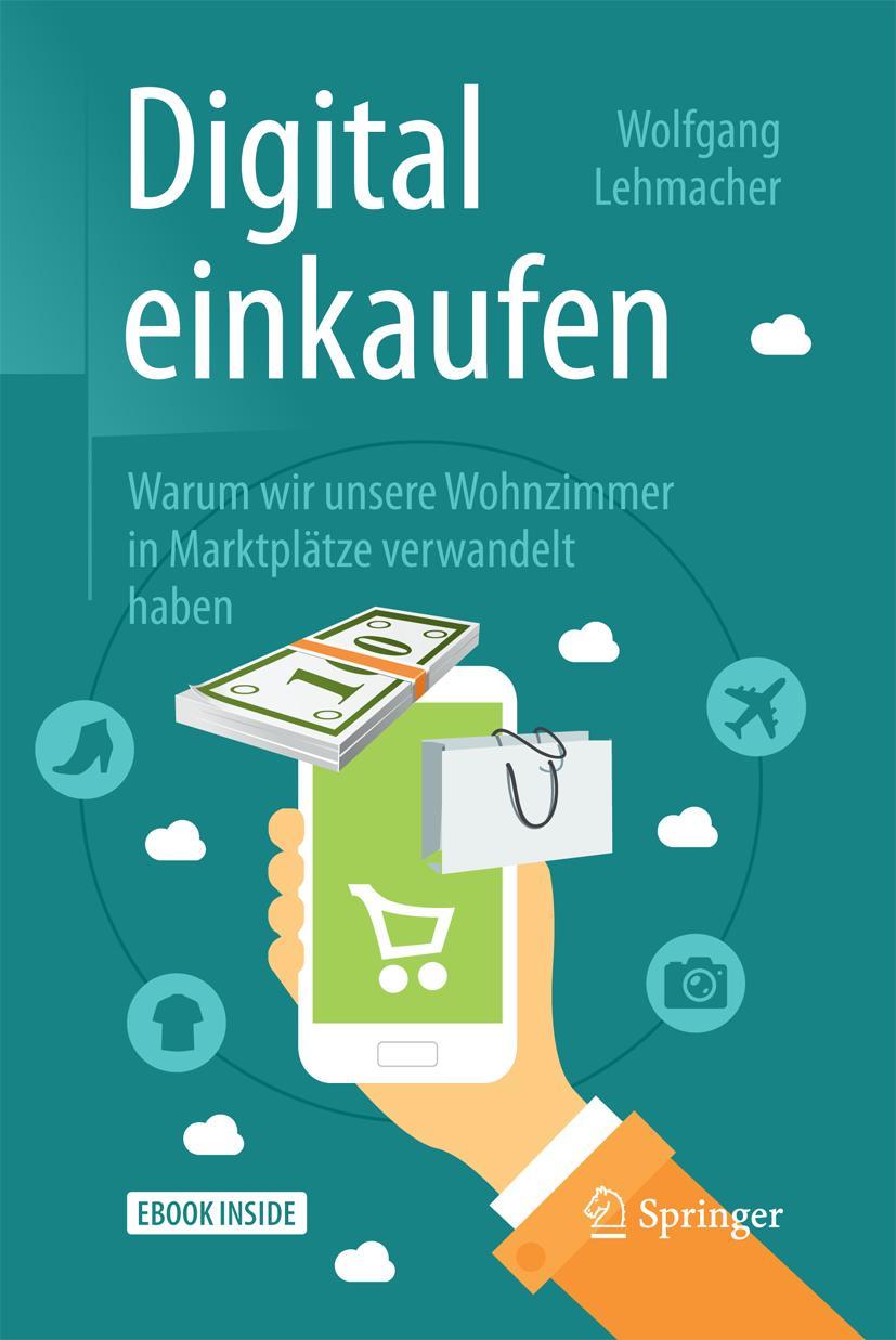 NEU Digital einkaufen Wolfgang Lehmacher 147327