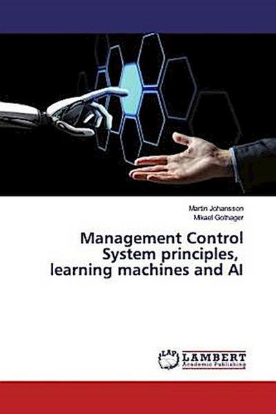 Management Control System principles, learning machines and AI