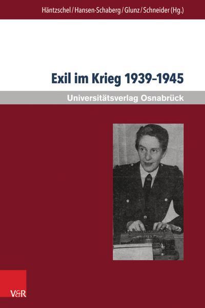 Exil im Krieg 1939–1945