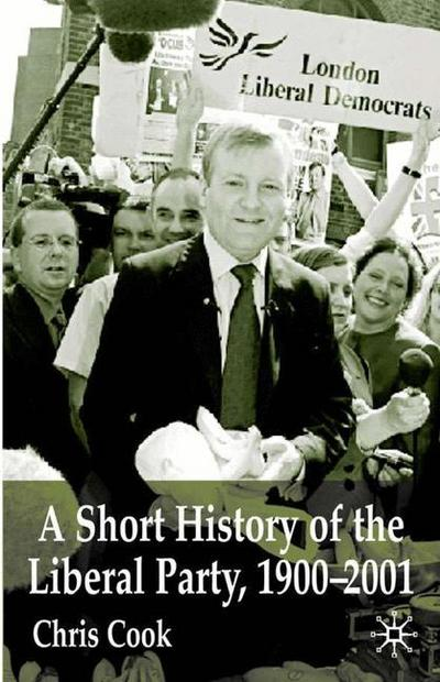 A Short History of the Liberal Party 1900-2001