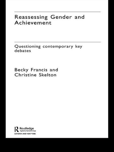 Reassessing Gender and Achievement