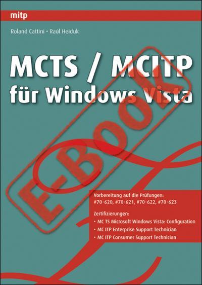 MCTS / MCITP für Windows Vista - Prüfung 70-620, 70-621, 70-