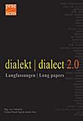 dialekt dialect 2.0. Langfassungen Long papers
