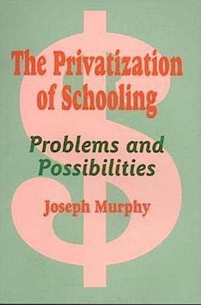 The Privatization of Schooling