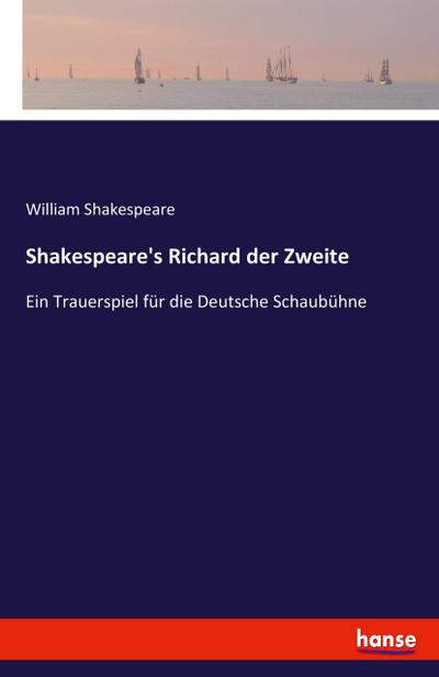 Shakespeare's Richard der Zweite