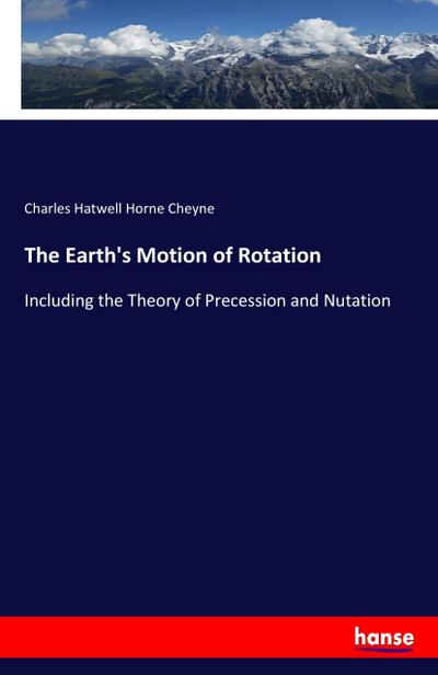 The Earth's Motion of Rotation