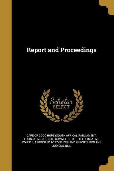 REPORT & PROCEEDINGS