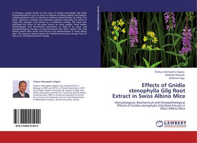 Effects of Gnidia stenophylla Gilg Root Extract in Swiss Albino Mice