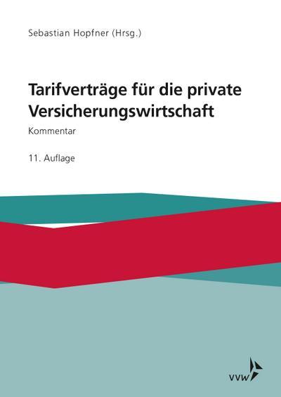 Tarifverträge für die private Versicherungswirtschaft