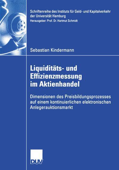 Liquiditäts- und Effizienzmessung im Aktienhandel