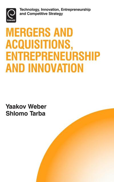 Mergers and Acquisitions, Entrepreneurship and Innovation