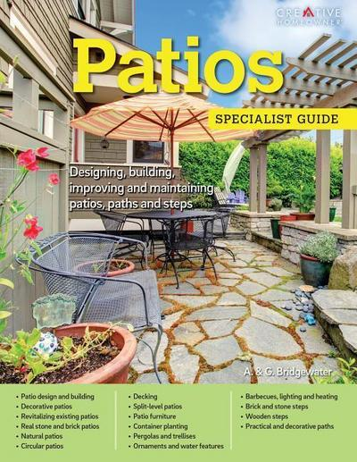 Patios: Designing, Building, Improving, and Maintaining Patios, Paths and Steps