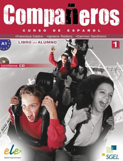 Compañeros 01. Kursbuch mit Audio-CD