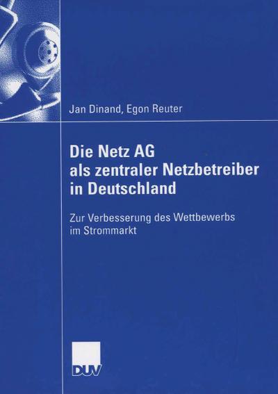 Die Netz AG als zentraler Netzbetreiber in Deutschland