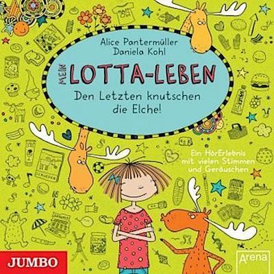 Mein Lotta-Leben 06. Den Letzten knutschen die Elche!