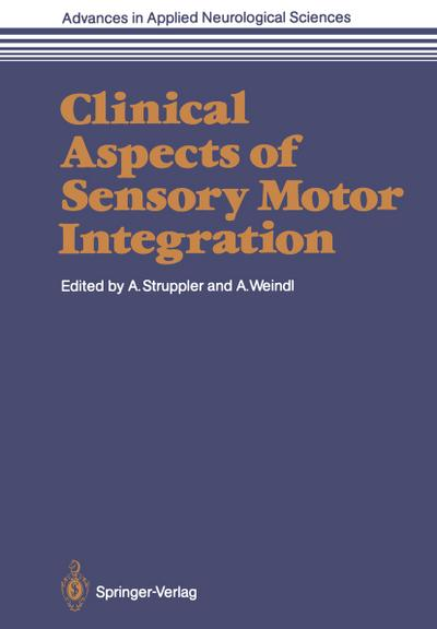 Clinical Aspects of Sensory Motor Integration