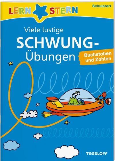 Viele lustige Schwungübungen zum Schulstart; Buchstaben und Zahlen; LERNSTERN; Ill. v. Tophoven, Manfred; Deutsch; schw.-w. Ill.