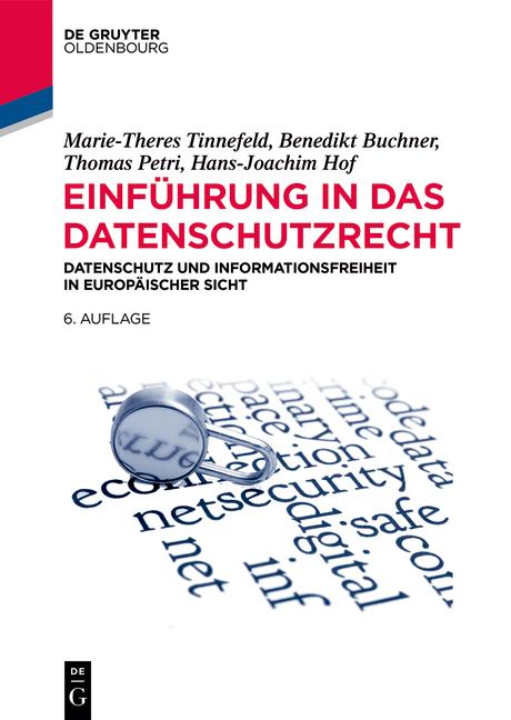 NEU Einführung in das Datenschutzrecht Marie-Theres Tinnefeld 416725