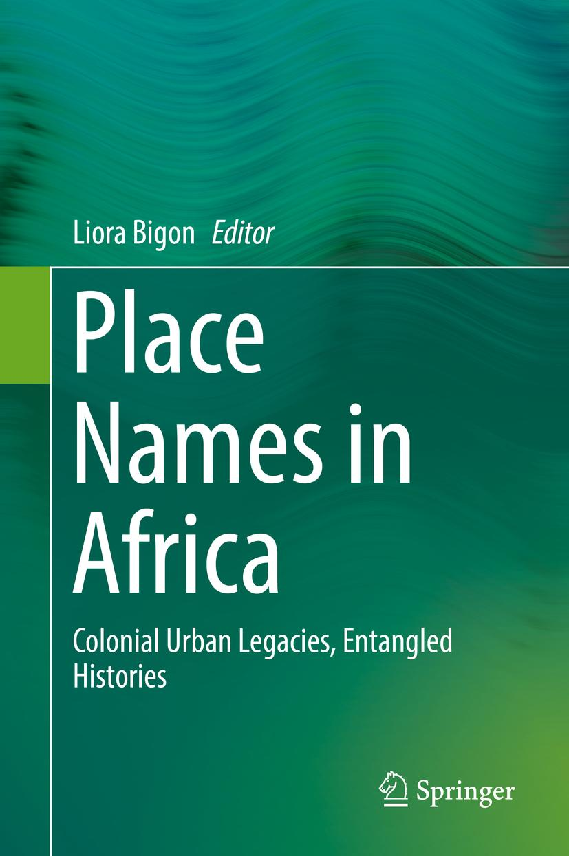 Place Names in Africa Liora Bigon