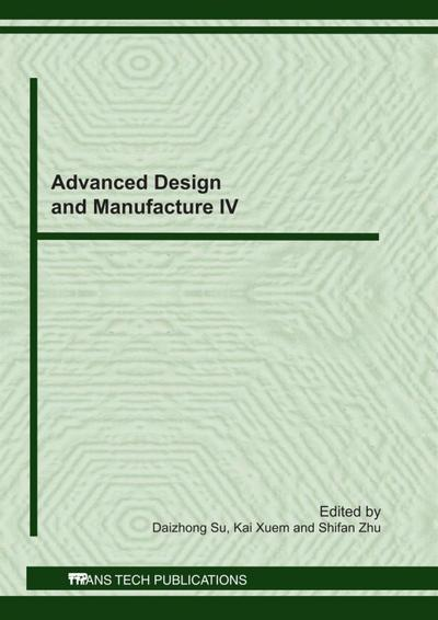Advanced Design and Manufacture IV