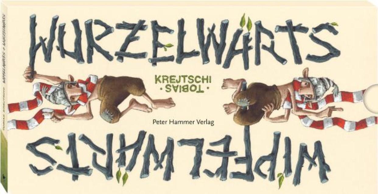 NEU Wipfelwärts und Wurzelwärts Tobias Krejtschi 503705