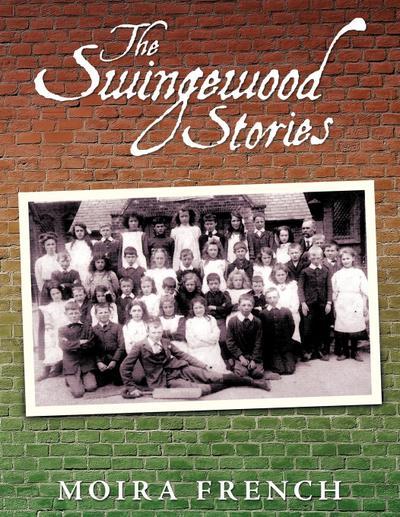 The Swingewood Stories