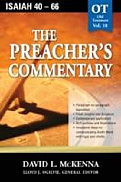 Preacher's Commentary - Vol. 18: Isaiah 40-66