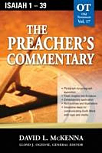 Preacher's Commentary - Vol. 17: Isaiah 1-39