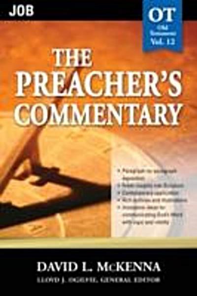 Preacher's Commentary - Vol. 12: Job