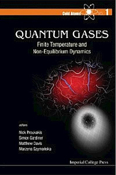Quantum Gases: Finite Temperature And Non-equilibrium Dynamics