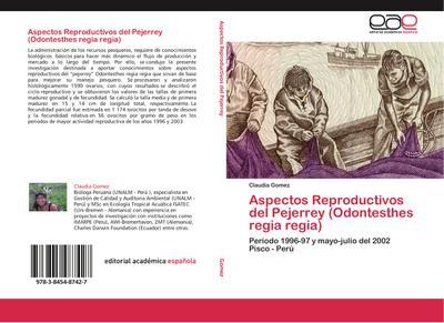 Aspectos Reproductivos del Pejerrey (Odontesthes regia regia)