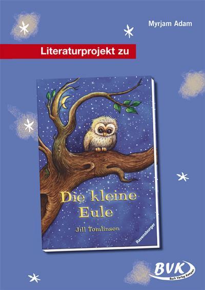 Literaturprojekt zu Die kleine Eule