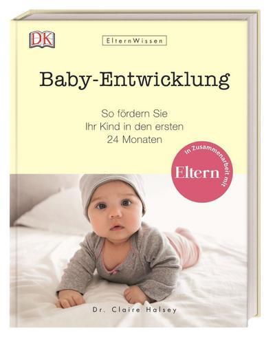 Eltern-Wissen. Baby-Entwicklung
