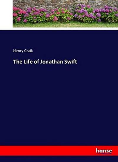 The Life of Jonathan Swift