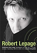 Nahaufnahme Robert Lepage, m. DVD