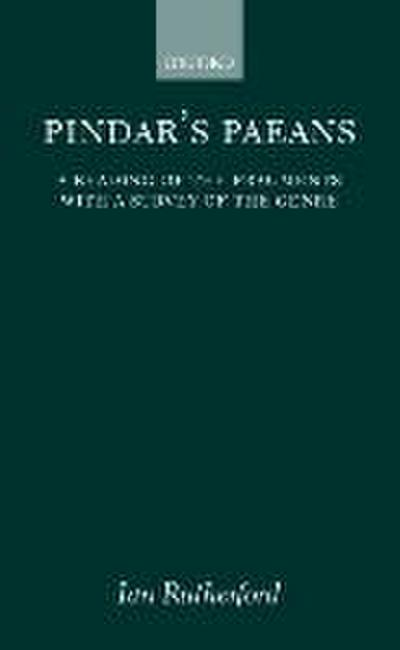 Pindars's Paeans: A Reading of the Fragments with a Survey of the Genre