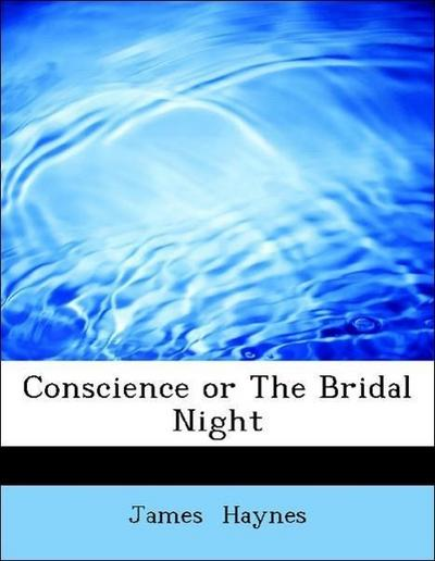 Conscience or The Bridal Night