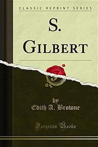 S. Gilbert