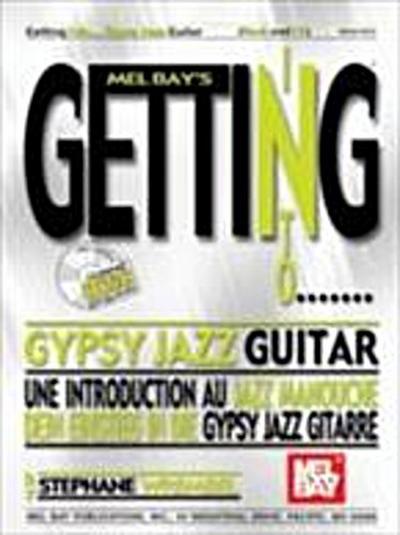 Getting Into Gypsy Jazz Guitar
