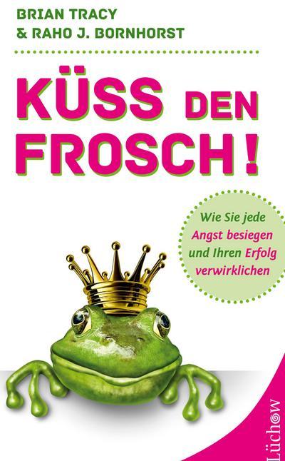 Küss den Frosch!