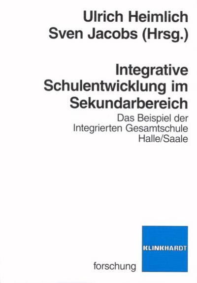 Integrative Schulentwicklung im Sekundarbereich