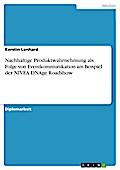 Nachhaltige Produktwahrnehmung als Folge von Eventkommunikation am Beispiel der NIVEA DNAge Roadshow - Kerstin Lenhard