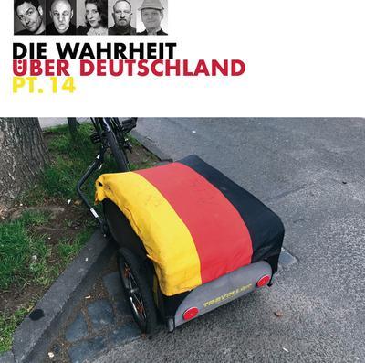 Die Wahrheit über Deutschland pt. 14