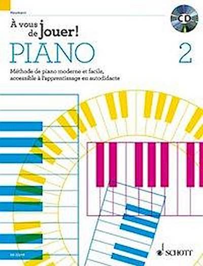 À vous de jouer! PIANO +CD